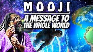 Mooji | A Message to the Whole World