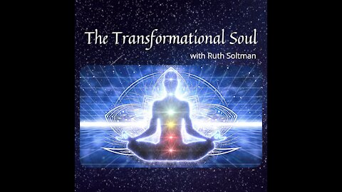 The Transformational Soul Show ~ 26May2021