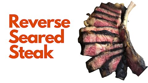 How to Reverse Sear a Steak