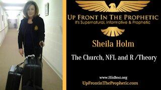 Francine & Sheila on the Church, NFL & R Theory