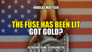 5.26.21 SGT Report THE FUSE HAS BEEN LIT. GOT GOLD