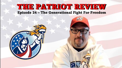 Episode 24 - The Generational Fight for Freedom