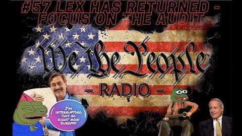 #57 We The People Radio - FOCUS ON THE AUDIT