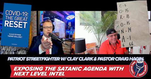 Scott McKay, Pastor Craig Hagin and Clay Clark | Exposing the Satanic Agenda with Next Level Intel