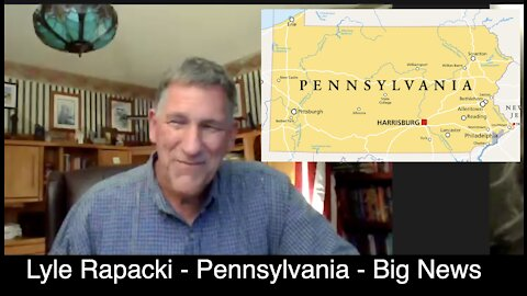 Lyle Rapacki gives update on Pennsylvania - Mastriano sends letter to 3 counties