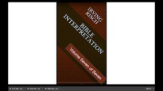 Bible Interpretation Volume Seven of Seven