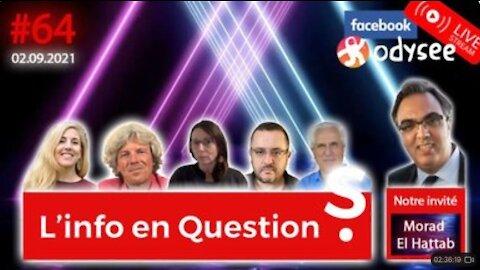 L'info en QuestionS #64 avec Morad El Hattab - 2.09.21