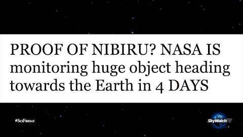 SciFriday: Nibiru is NOT Coming to Destroy Us