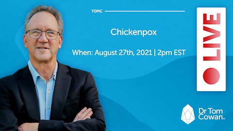Chickenpox Live Webinar from August 27th, 2021