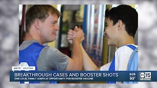 A Valley family has jumped at the opportunity to get a booster vaccine