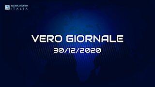 VERO-GIORNALE, 30.12.2020 - Il telegiornale di Rinascimento Italia