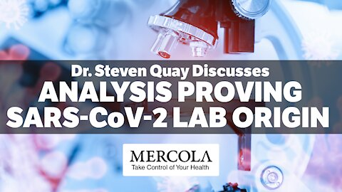 PROVING THAT SARS-COV-2 IS LABORATORY DERIVED- INTERVIEW WITH DR. STEVEN QUAY