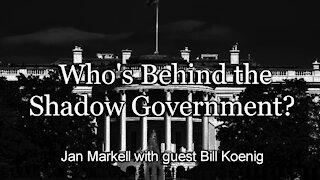 Prophecy Update: Who's Behind the Shadow Government?