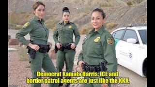 Democrat Kamala Harris Compares ICE To KKK