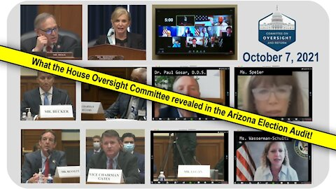 Congressional hearing on Arizona election audit * Oct. 7, 2021 * 27-minute HIGHLIGHTS video