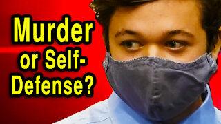 Kyle Rittenhouse   Murder or Self-Defense?