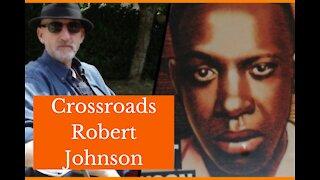 Crossroads - Delta Blues Guitar - Robert Johnson
