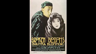 Broken Blossoms (1919) | Directed by D. W. Griffith - Full Movie