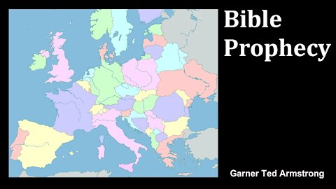 Bible Prophecy - Garner Ted Armstrong - Radio Broadcast