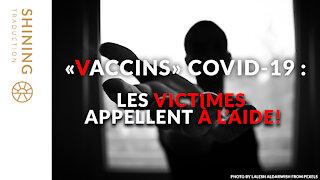 """""""Vaccins"""" COVID-19 : Les victimes appellent à l'aide!"""