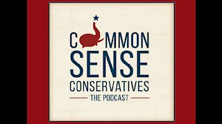 The Common Sense Conservatives (28 Jul 2021)