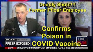 2021 JUL 28 SP Show Deadly Shots Former Pfizer Employee Karen Kingston confirms Poison in CoV19 Jab