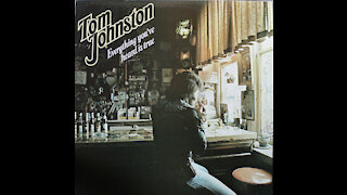 Tom Johnston - Everything You've Heard Is True (1979) [Complete Album]