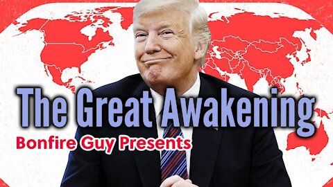 The Great Awakening - Bonfire Guy