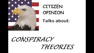 Conspiracy Theorists Discussed