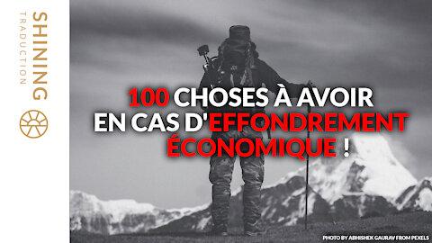 100 choses à avoir en cas d'effondrement économique !
