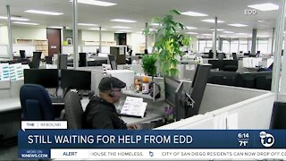 Still waiting for help from EDD