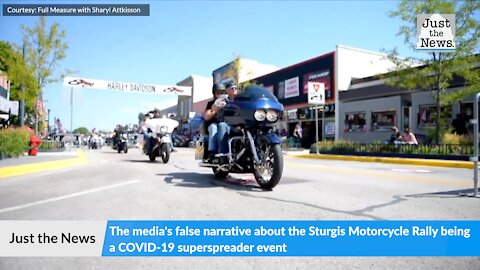The media's false narrative about the Sturgis Motorcycle Rally being a COVID-19 superspreader event