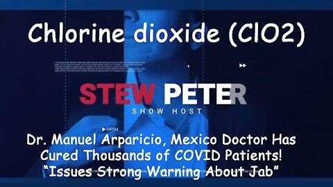 2021 JUN 08 Dr Manuel Arparicio, Mexico Has Cured 1000s of CoV Patients, Strong Warning re Jab