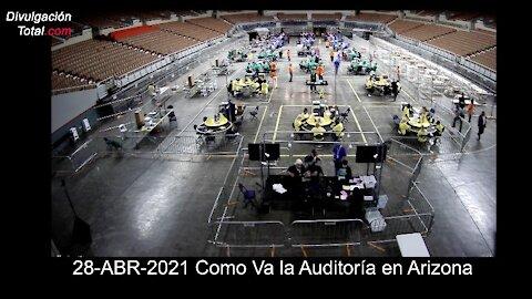 28-ABR-2021 Cómo Va la Auditoría en Arizona