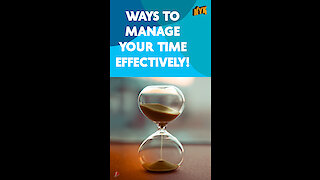 Top 5 Effective Ways For Time Management *