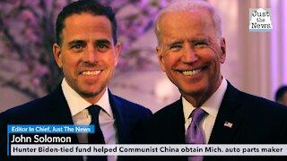 Hunter Biden-tied fund helped Communist China