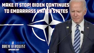 YIKES: Joe Biden Continues To Embarrass The U.S. As He Meets In Brussels | Ep 207