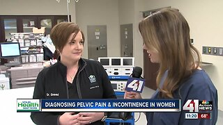 Your Health Matters: Diagnosing pelvic pain and incontinence in women