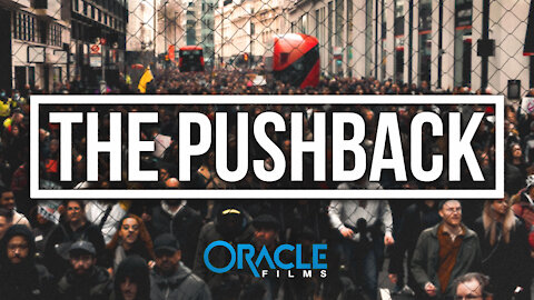 THE PUSHBACK | Oracle Films | The Day the World Stood Together