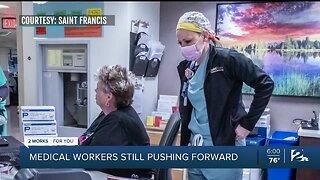 Medical workers still pushing forward