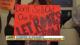 Detroit teachers stand in solidarity with Oakland, Calif. teachers