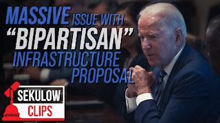 One Big Issue Regarding Biden's Proposed Infrastructure Deal