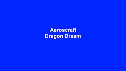 Aeroscraft Dragon Dream