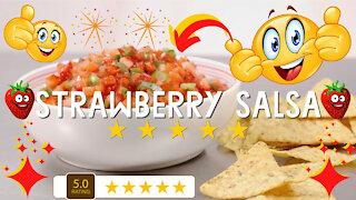 Surprisingly delicious strawberry salsa recipe