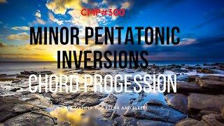 CMP# 300 Minor Pentatonic Scale Inversions Guitar Backing Track