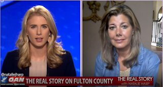 The Real Story - OAN Who's Behind Fulton County? with Bridget Thorne