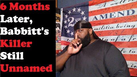 6 Months Later, Babbitt's Killer Still Unnamed