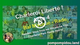Charleroi Liberté ! Acte 4