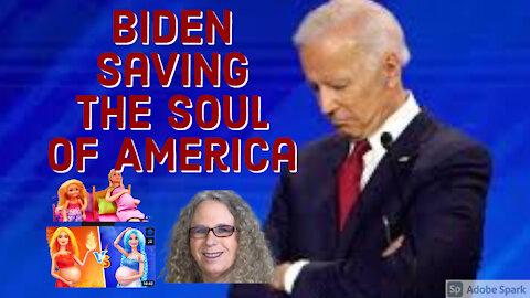 Can Joe Biden Save Our Soul?