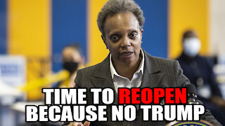 Chicago Mayor wants to REOPEN Economy now that Trump is out!